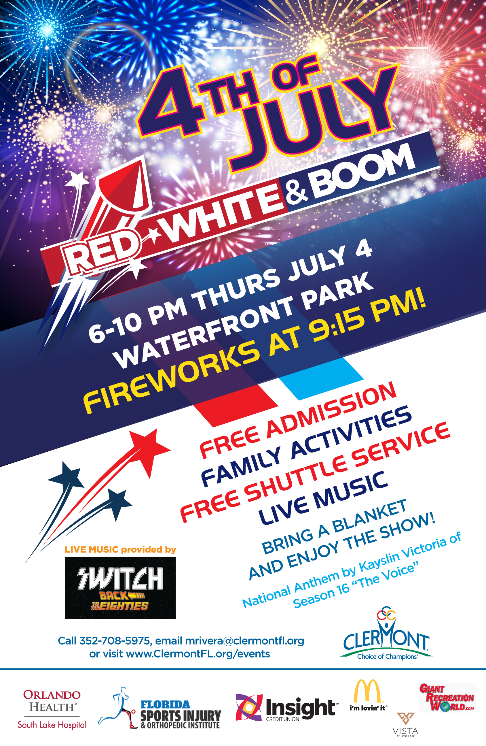 4th of July Red White & Boom poster. 6-11 pm thursday july 4. waterfront park fireworks at 9:15 pm. free admission family activities free shuttle service live music. bring a blanket and enjoy the show. national anthem by kayslin victoria of season 16